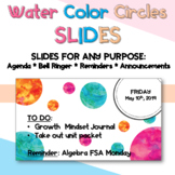 Water Color Circles Slides