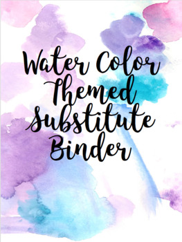 Water Color Themed Substitute Binder