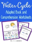 Water Cycle Adapted Book and Comprehension Bundle