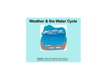 Water Cycle, Clouds, Weather Tools Comprehensive Smartboard lesson