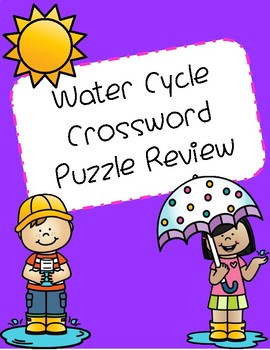 Water Cycle Crossword Puzzle Review