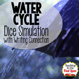 Water Cycle Activities Dice Simulation with Writing Connection