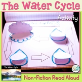 Water Cycle Graphic Organizer: A Spring Science Non-Fiction Read Aloud Activity