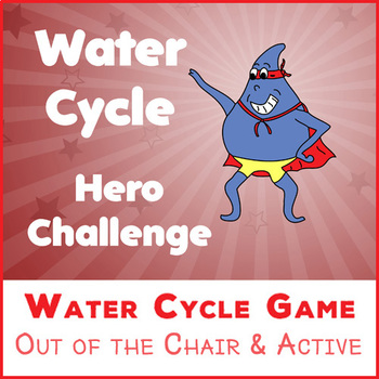 Water Cycle Hero Challenge - the Game