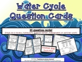 Water Cycle Question Cards Set