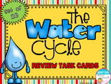 Water Cycle Review Task Cards - Set of 28