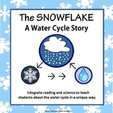 """Water Cycle States of Matter Read Aloud Activities - """"The Snowflake"""""""