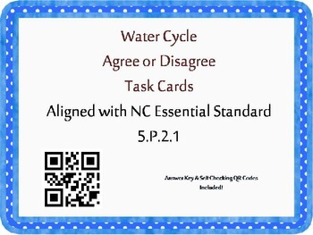 Water Cycle Task Cards {Agree/Disagree Statement} Common C