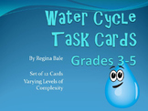 Water Cycle Task Cards (Set of 12, Grades 3-5)