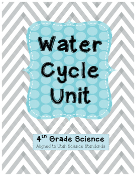Water Cycle Unit Bundle - 4th Grade Science