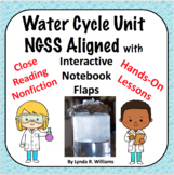 Water Cycle Unit NGSS Aligned With Interactive Notebook Inserts