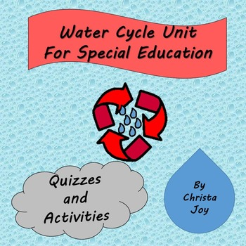 Water Cycle Unit for Special Education with complete lesson plans