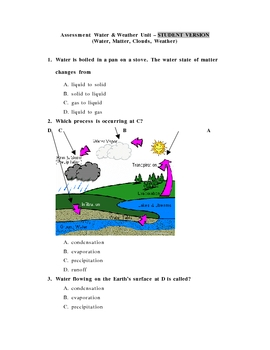 Water Cycle, Weather, Matter Assessment Student and Teacher Versions