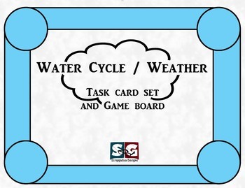 Water Cycle / Weather Science Task Cards and Game board