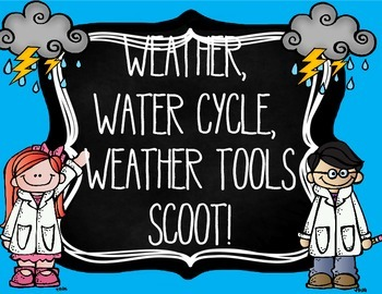 Water Cycle, Weather, Weather Tools Scoot! -  great for GA Milestone review!