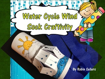 Water Cycle Wind Sock Craft... by Robin Sellers | Teachers Pay ...