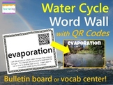 Water Cycle Word Wall {with QR Codes}
