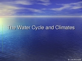 Water Cycle and Climates PowerPoint Presentation Lesson Plan