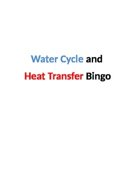 Water Cycle and Heat Transfer Bingo Review Game