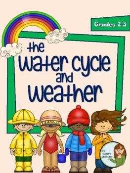 Water Cycle and Weather - Primary Science Mini-Unit