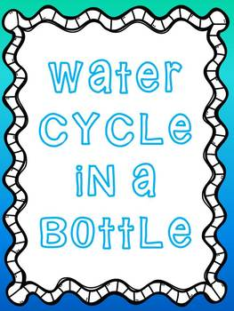 Water Cycle in a Bottle Lab