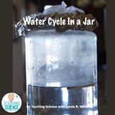 Water Cycle in a Jar With Interactive Notebook Flaps NGSS Aligned