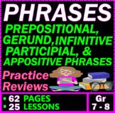 Prepositional Phrases. Verbals. Appositives. 22 ELA Lesson