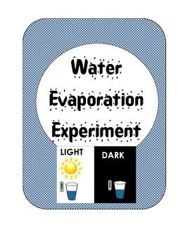 Water Evaporation Experiment:  Sun or Dark? Scientific Met