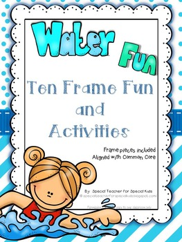 Water Fun Ten Frame Fun Activities and Printables {Aligned with Common Core}