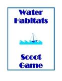 Water Habitat Scoot Game