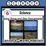 Water Habitats Interactive Notebook