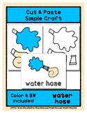 Water Hose - Cut & Paste Craft - Super Easy Perfect for Pr
