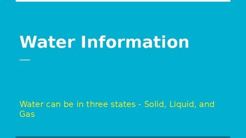 Water Information PPT to go with the Scaffolded Notes