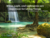 Water, Light, and Lightwaves are Important for Living Things PDF - Free Sample