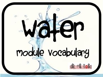 Water Module - Unit Vocabulary