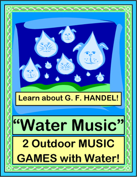 """""""Water Music"""" - Game and Craft with Outdoor Music!"""