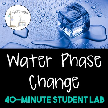 Water Phase Change Lab