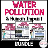 Water Pollution and Human Impact BUNDLE Distance Learning