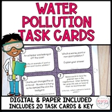 Water Pollution and Human Impact Task Cards Distance Learn