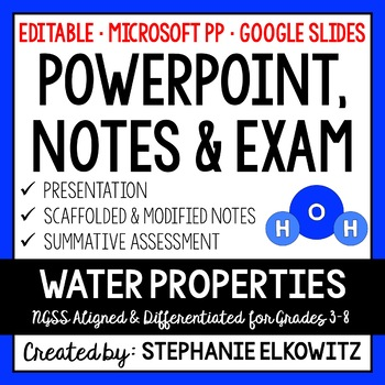 Water Properties PowerPoint & Notes (Differentiated and Editable)