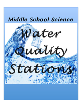 Water Quality Stations- Middle School Science