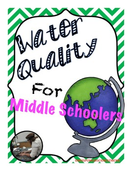 Water Quality for Middle Schoolers - Printable Worksheets
