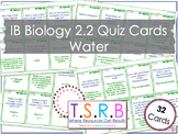Water Quiz Cards (IB Bio 2.2)