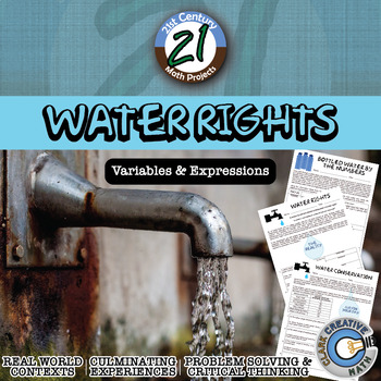 Water Rights -- Writing & Evaluating Algebraic Expressions Project