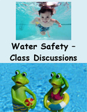 Water Safety-Class Discussions