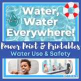 Water Use & Safety Lesson and Engaging Activities Bundle S