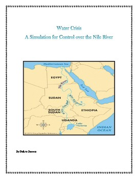 Water Scarcity - Nile River classroom simulation Africa studies