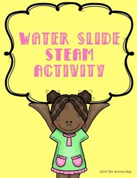 Water Slide STEAM Activity