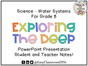 Water Systems, Exploring the Deep