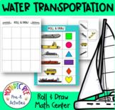 Water Transport Themed Math Center (Roll & Draw)